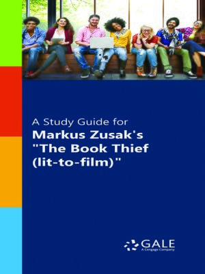 "cover image of A Study Guide for Markus Zusak's ""The Book Thief (lit-to-film)"""